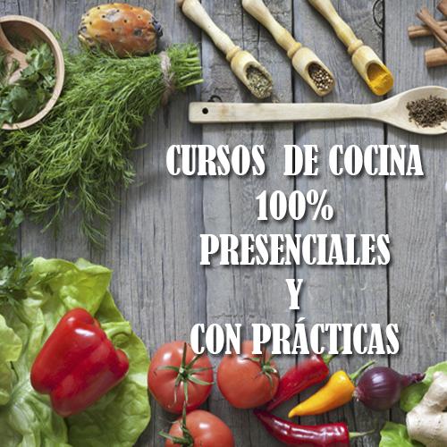 CURSO DE COCINA PRESENCIAL Y CON PRACTICAS